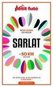 SARLAT ET 50 KM AUTOUR 2021 Carnet Petit Futé