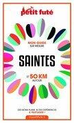 SAINTES ET 50 KM AUTOUR 2021 Carnet Petit Futé