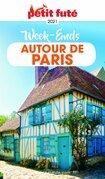 WEEK-ENDS AUTOUR DE PARIS 2021/2022 Petit Futé