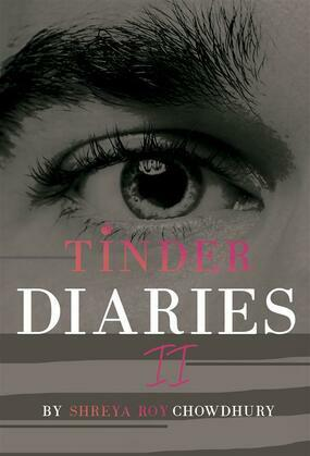 Tinder Diaries II