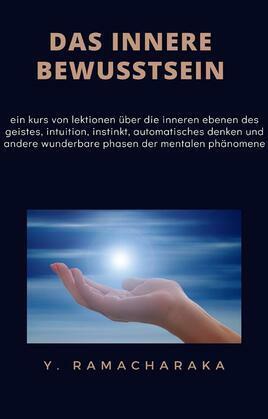 Das innere bewusstsein (übersetzt)