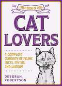 The Little Book of Lore for Cat Lovers