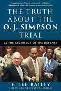The Truth about the O.J. Simpson Trial