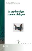 La psychanalyse comme dialogue