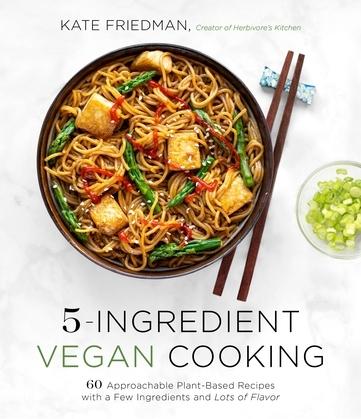 5-Ingredient Vegan Cooking