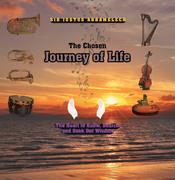 The Chosen Journey of Life