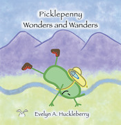 Picklepenny Wonders and Wanders