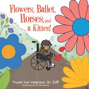 Flowers, Ballet, Horses, and a Kitten!