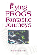 The Flying Frogs Fantastic Journeys