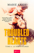 Troubled Hearts - Tome 4