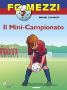 FC Mezzi 7 - Il Mini-Campionato