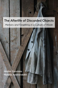 Afterlife of Discarded Objects, The