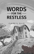 Words for the Restless