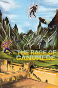 The Rage of Ganumede
