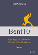 Bɘnt10 - Fünf Tage im Leben des Benedict Mandelbaum