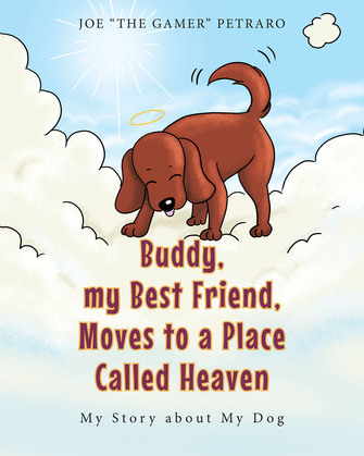 Buddy, my Best Friend, Moves to a Place Called Heaven