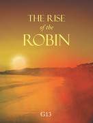 The Rise of the Robin