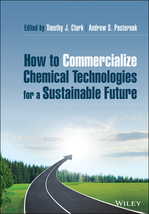 How to Commercialize Chemical Technologies for a Sustainable Future