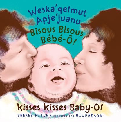 Kisses Kisses, Baby-O!
