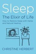 Sleep, the Elixir of Life