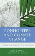 Bonhoeffer and Climate Change