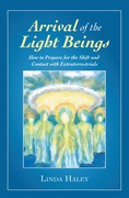 Arrival of the Light Beings