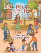 Ms. Iggy My Boo