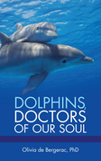 Dolphins, Doctors of Our Soul