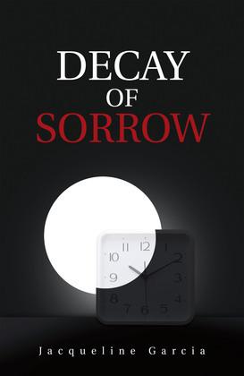 Decay of Sorrow