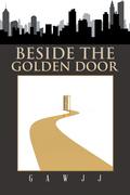Beside the Golden Door