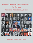 Where American Presidents Stood on Slavery, Race and Racism in America