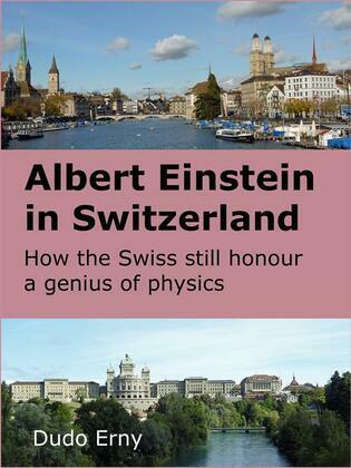 Albert Einstein in Switzerland