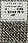 The Critique of Judgement Part I