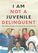 I Am Not a Juvenile Delinquent