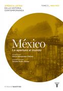 México. La apertura al mundo (1880/1930)