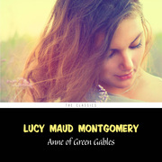 Anne of Green Gables [Anne of Green Gables series #1]