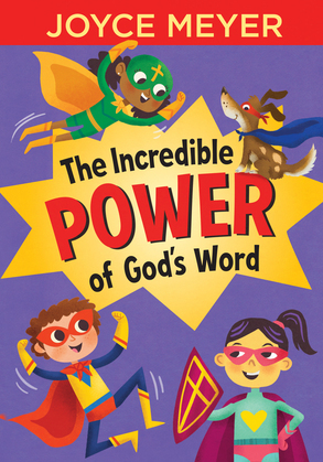 The Incredible Power of God's Word