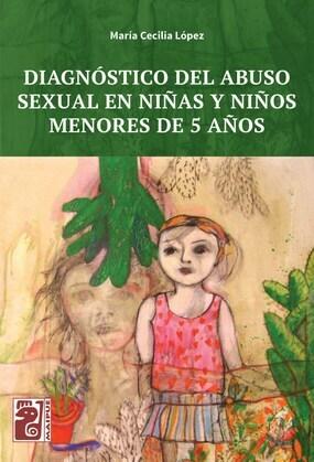 Diagnóstico del abuso sexual en niñas y niños menores de 5 años