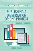 A Nurse's Step-By-Step Guide to Publishing a Dissertation or DNP Project