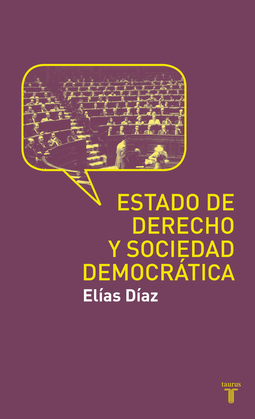 Estado de derecho y sociedad democrática