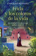 Frida y los colores de la vida (Edición mexicana)