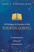 A Prologue to Studies in the Fourth Gospel