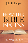 How the Bible Begins