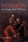 Mission as Integrated Witness