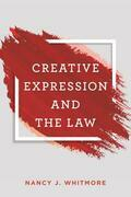 Creative Expression and the Law