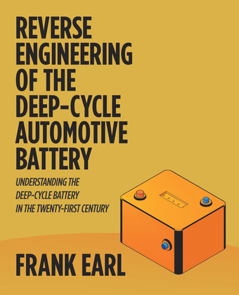 Reverse Engineering of the Deep-Cycle Automotive Battery