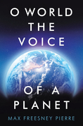 O World the Voice of a Planet