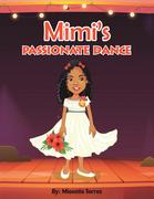 Mimi's Passionate Dance