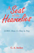 A Seat in the Heavenlies