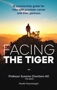 Facing the Tiger: A Survivorship Guide for Men with Prostate Cancer and their Partners 2nd ed.